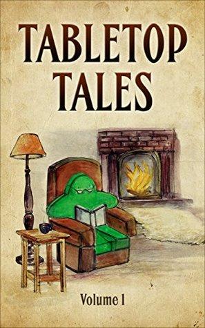Tabletop Tales: Volume 1