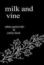 Milk and Vine: Inspirational Quotes From Classic Vines Book Pdf