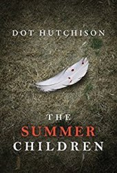 The Summer Children (The Collector, #3) Book Pdf