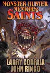 Saints (Monster Hunter Memoirs, #3) Pdf Book