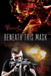 Beneath This Mask (Enhanced, #3) Pdf Book