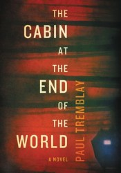 The Cabin at the End of the World Pdf Book