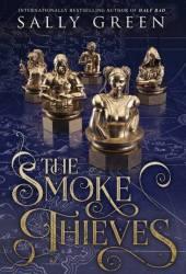 The Smoke Thieves (The Smoke Thieves, #1) Pdf Book