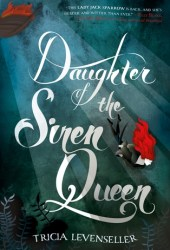 Daughter of the Siren Queen (Daughter of the Pirate King, #2) Book Pdf