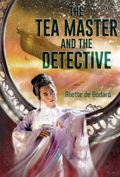 The Tea Master and the Detective Pdf Book