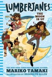 Lumberjanes: The Moon Is Up (Lumberjanes #2) Pdf Book