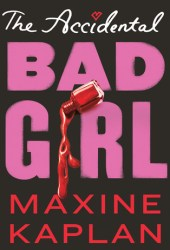 The Accidental Bad Girl Pdf Book