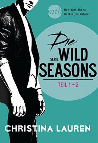 Die Wild Seasons Serie (Wild Seasons, #1-2)