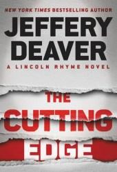 The Cutting Edge (Lincoln Rhyme, #14)