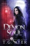 Demon Soul: A SoulTracker Novel #4: A DarkWorld Series (DarkWorld: SoulTracker)