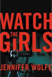 Watch the Girls Pdf Book