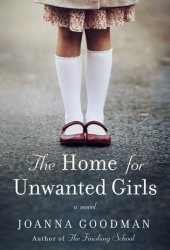 The Home for Unwanted Girls Pdf Book