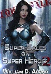 Super Sales on Super Heroes: Book 2 Pdf Book