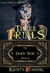 Three Trials (The Dark Side, #2) Pdf Book