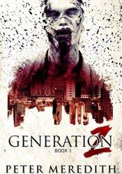 Generation Z (Generation Z #1) Pdf Book