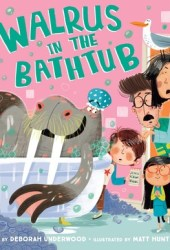 Walrus in the Bathtub Pdf Book