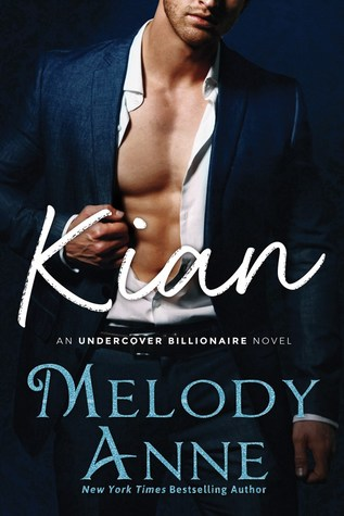 Kian (Undercover Billionaire, #1)