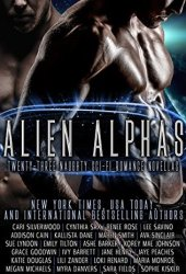 Alien Alphas: Twenty-Three Naughty Sci-Fi Romance Novellas Pdf Book