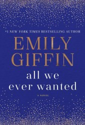 All We Ever Wanted Pdf Book