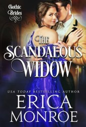 The Scandalous Widow (Gothic Brides, #3) Pdf Book