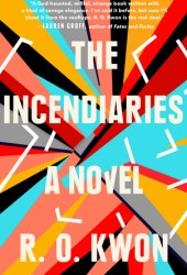 The Incendiaries Pdf Book