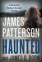 Haunted (Michael Bennett, #10) Book Pdf