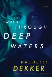 When Through Deep Waters Pdf Book