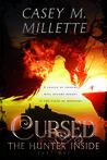 Cursed: The Hunter Inside (Cursed, #1)