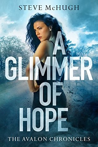 A Glimmer of Hope (The Avalon Chronicles #1)