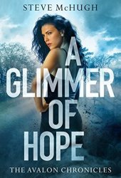 A Glimmer of Hope (The Avalon Chronicles #1) Book Pdf