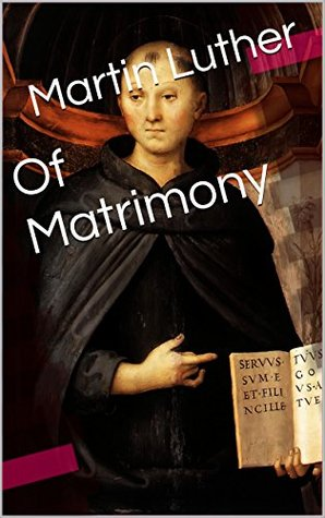 Of Matrimony
