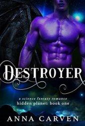 Destroyer (Hidden Planet, #1) Pdf Book