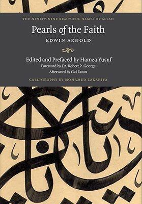 The Ninety-Nine Names of Allah Pearls of The Faith