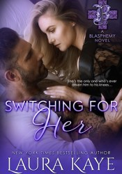 Switching for Her (Blasphemy, #5) Pdf Book