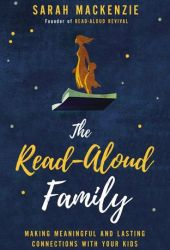The Read-Aloud Family: Making Meaningful and Lasting Connections with Your Kids Pdf Book