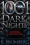 Control (Everyday Heroes #3.5; 1001 Dark Nights, #92)