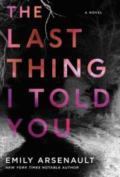 The Last Thing I Told You Pdf Book