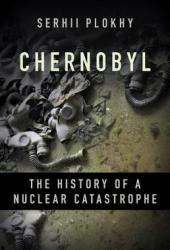 Chernobyl: The History of a Nuclear Catastrophe Book Pdf