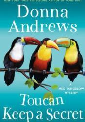 Toucan Keep a Secret (Meg Langslow, #23) Pdf Book