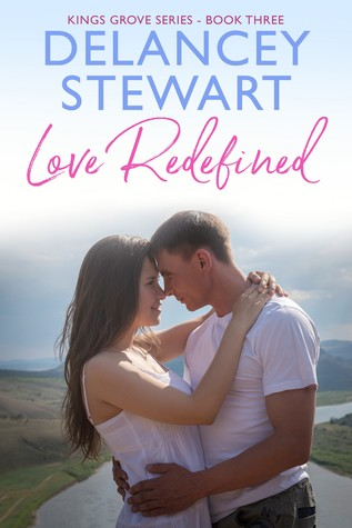 LOVE REDEFINED (Kings Grove, #3)