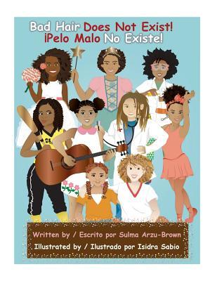 Bad Hair Does Not Exist/Pelo Malo No Existe