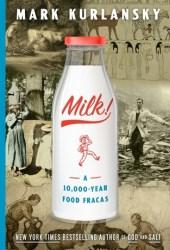 Milk!: A 10,000-Year Food Fracas Pdf Book