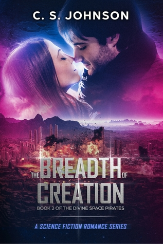The Breadth of Creation (The Divine Space Pirates #2)