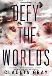 Defy the Worlds (Defy the Stars, #2) Pdf Book