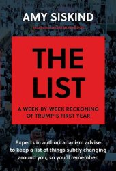 The List: A Week-by-Week Reckoning of Trump's First Year Pdf Book
