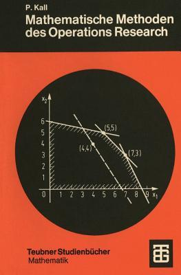 Mathematische Methoden Des Operations Research: Eine Einfuhrung