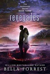 Renegades (Hotbloods, #3) Book Pdf