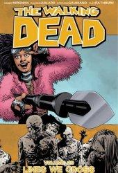 The Walking Dead, Vol. 29: Lines We Cross Pdf Book