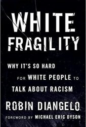 White Fragility: Why It's So Hard for White People to Talk About Racism Book Pdf
