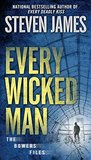 Every Wicked Man (The Bowers Files: The New York Years #3)